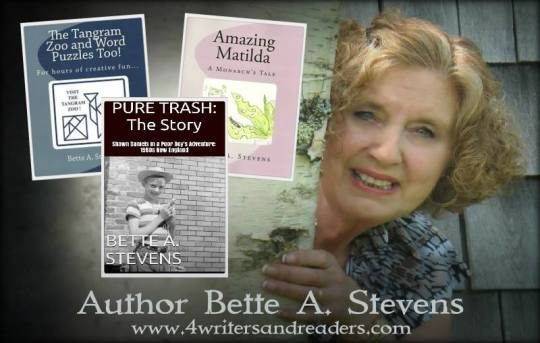 AUTHORS TO WATCH interview with Bette A. Stevens about her latest book, PURE TRASH, The Story.