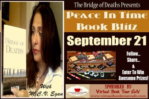 M.C.V. Egan, author of The Bridge of Deaths, promotes world peace in a unique way.
