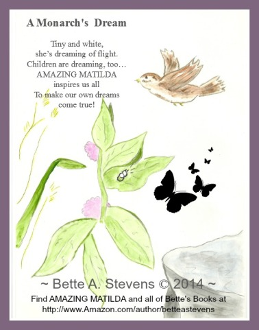 Maine Author/Illustrator Bette A. Stevens advocates for children, childhood literacy and Monarch butterflies.