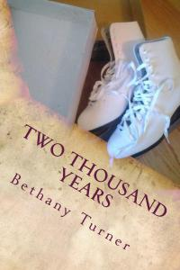 Two_Thousand_Years_Cover_for_Kindle (2) BETHANY TURNER