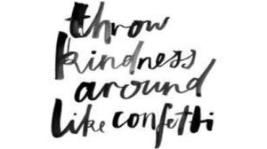 KINDNESS & CONFETTI