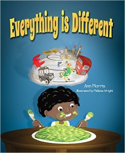 EVERYTHING IS DIFFERENT by Ann Morris